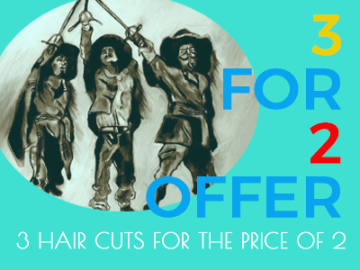 3 FOR 2! - Three haircuts for the price of two